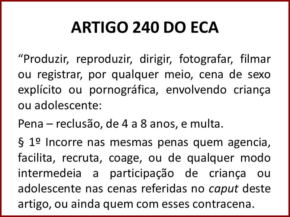 ARTIGO 240 DO ECA