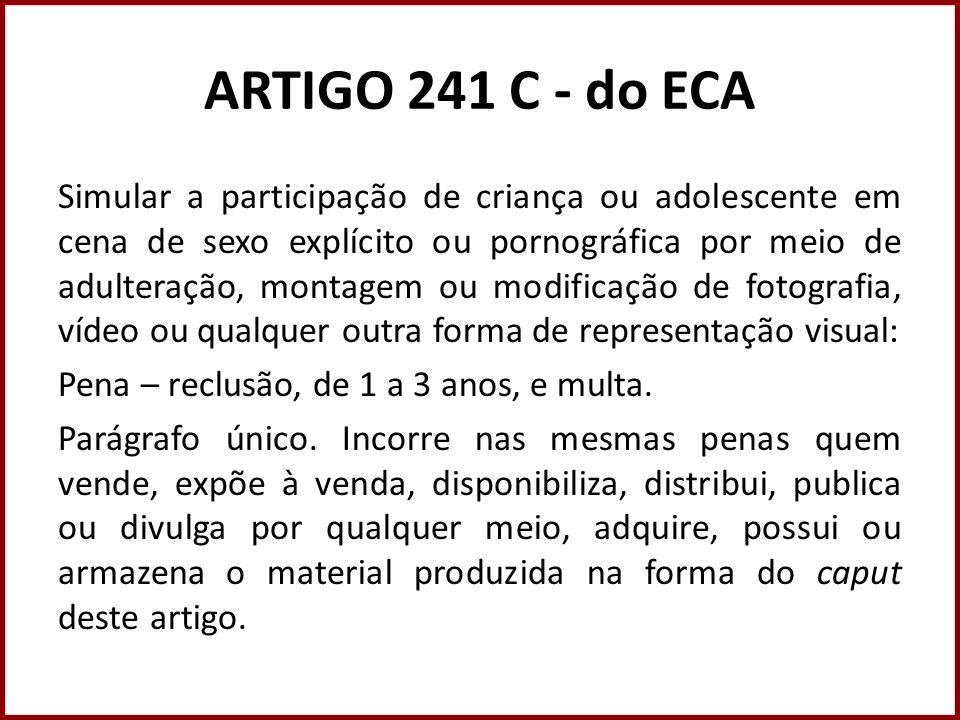 ARTIGO 241 C - do ECA