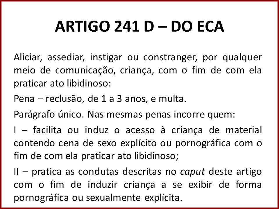 ARTIGO 241 D – DO ECA