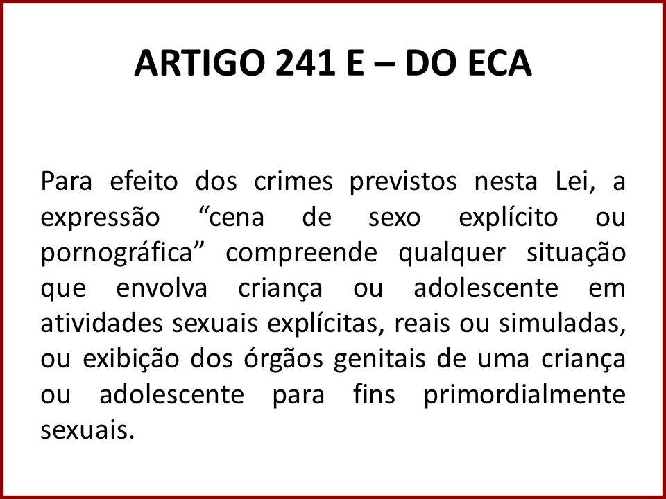 ARTIGO 241 E – DO ECA
