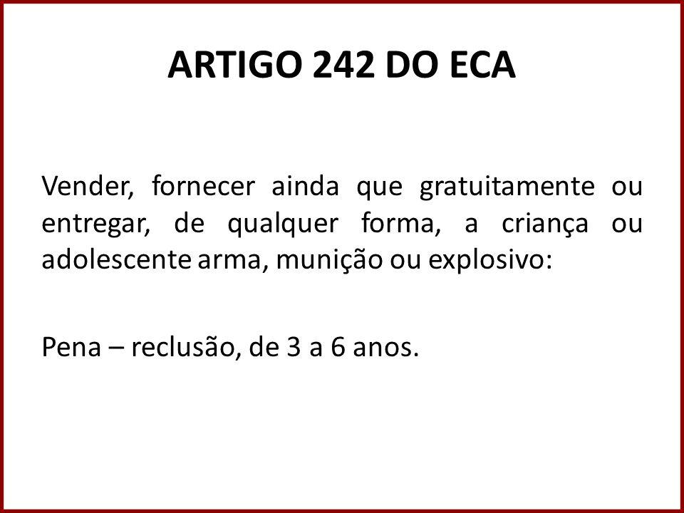 ARTIGO 242 DO ECA