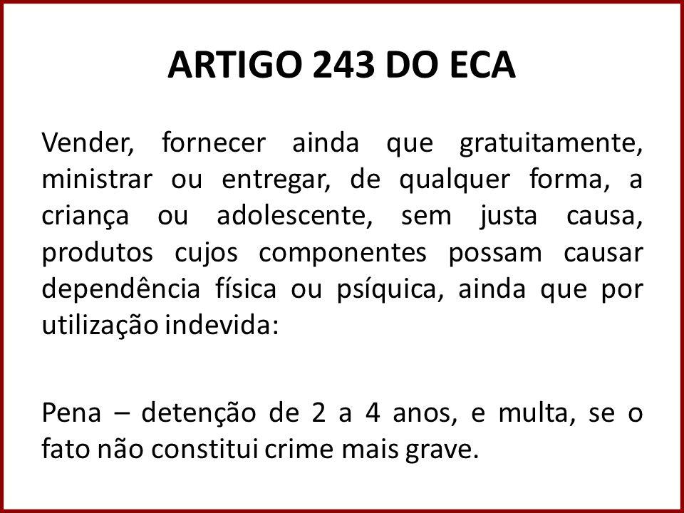 ARTIGO 243 DO ECA