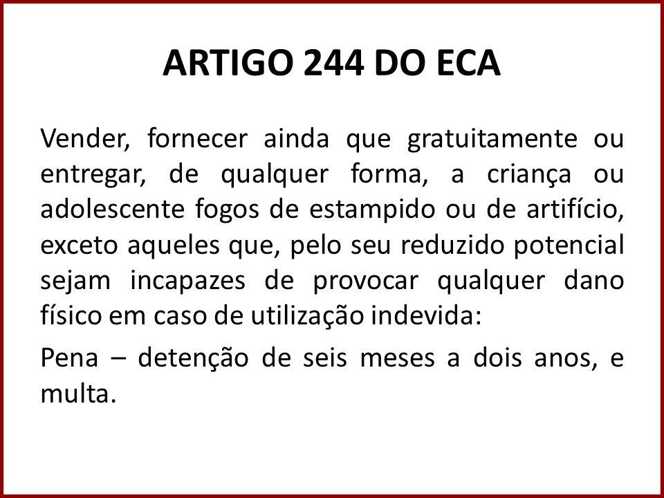 ARTIGO 244 DO ECA