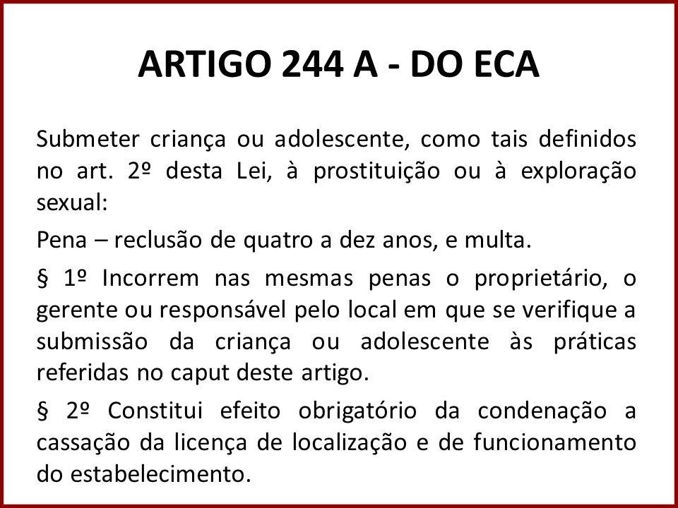 ARTIGO 244 A - DO ECA
