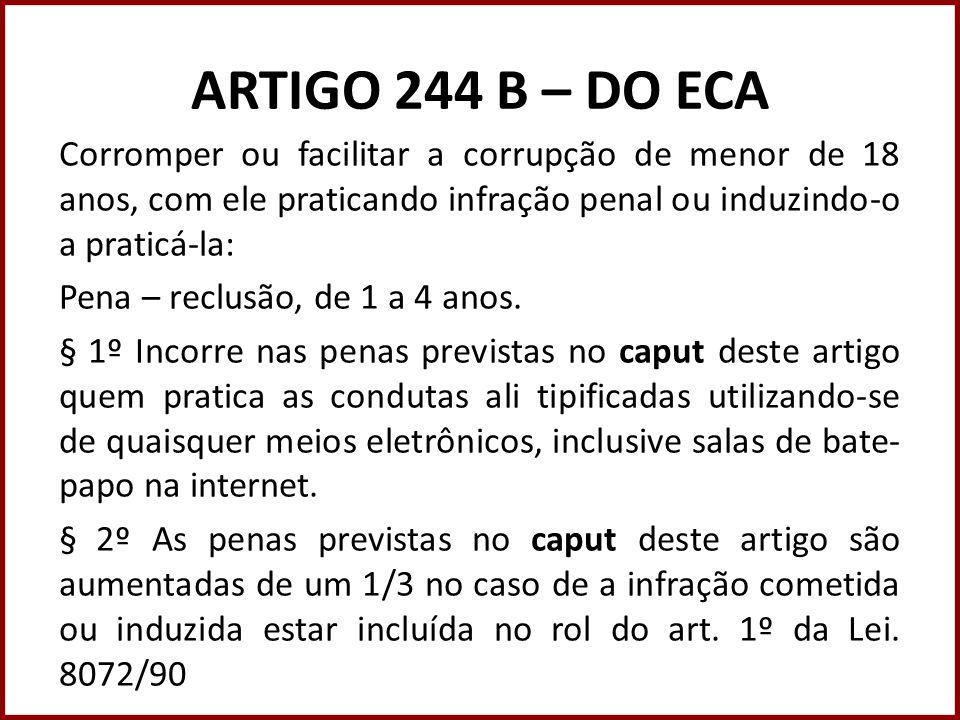 ARTIGO 244 B – DO ECA