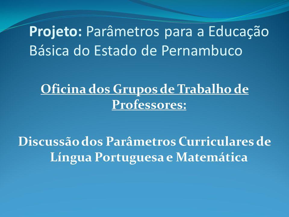 Projeto: Parâmetros para a Educação Básica do Estado de Pernambuco