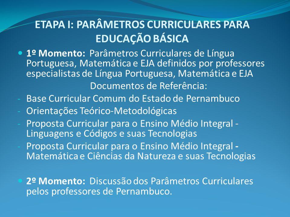 ETAPA I: PARÂMETROS CURRICULARES PARA EDUCAÇÃO BÁSICA
