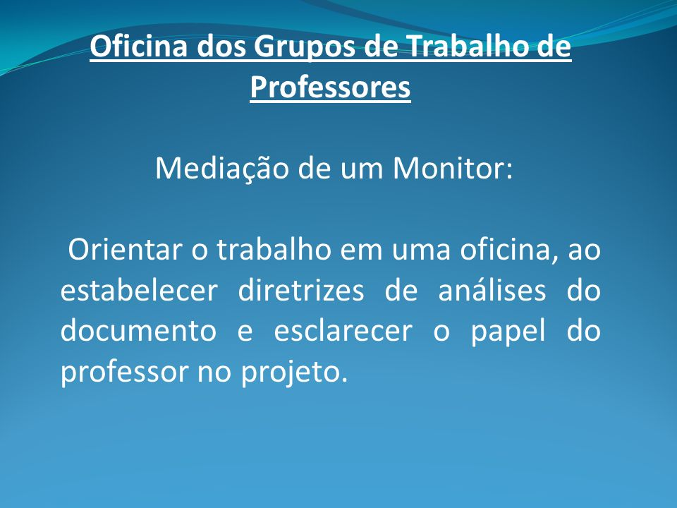Oficina dos Grupos de Trabalho de Professores