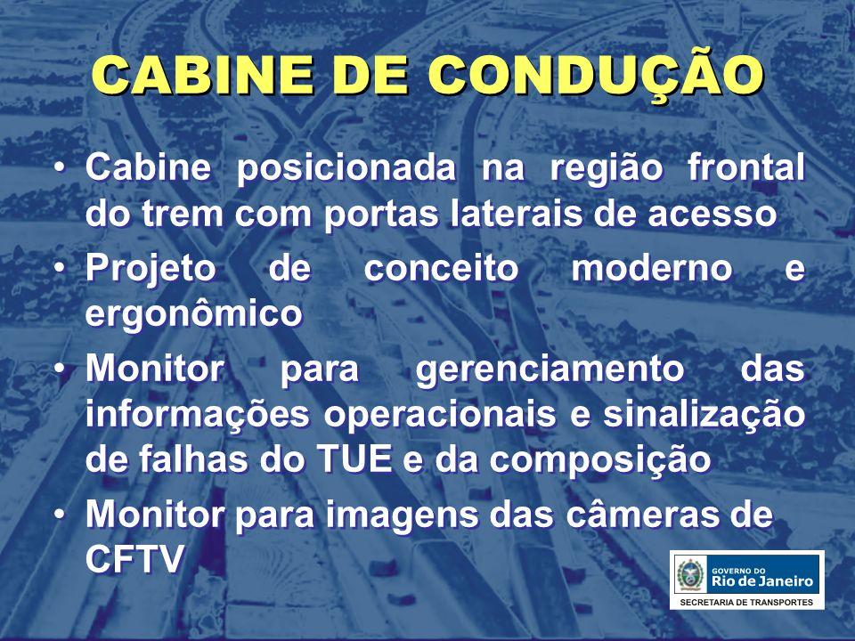 CABINE DE CONDUÇÃO Cabine posicionada na região frontal do trem com portas laterais de acesso. Projeto de conceito moderno e ergonômico.