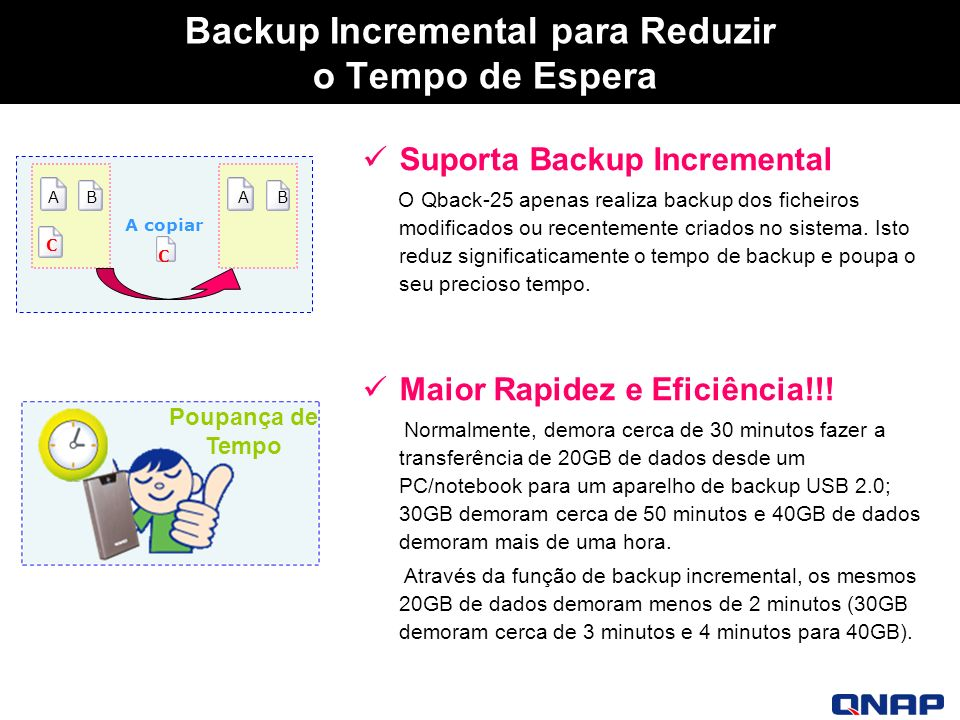 Backup Incremental para Reduzir o Tempo de Espera