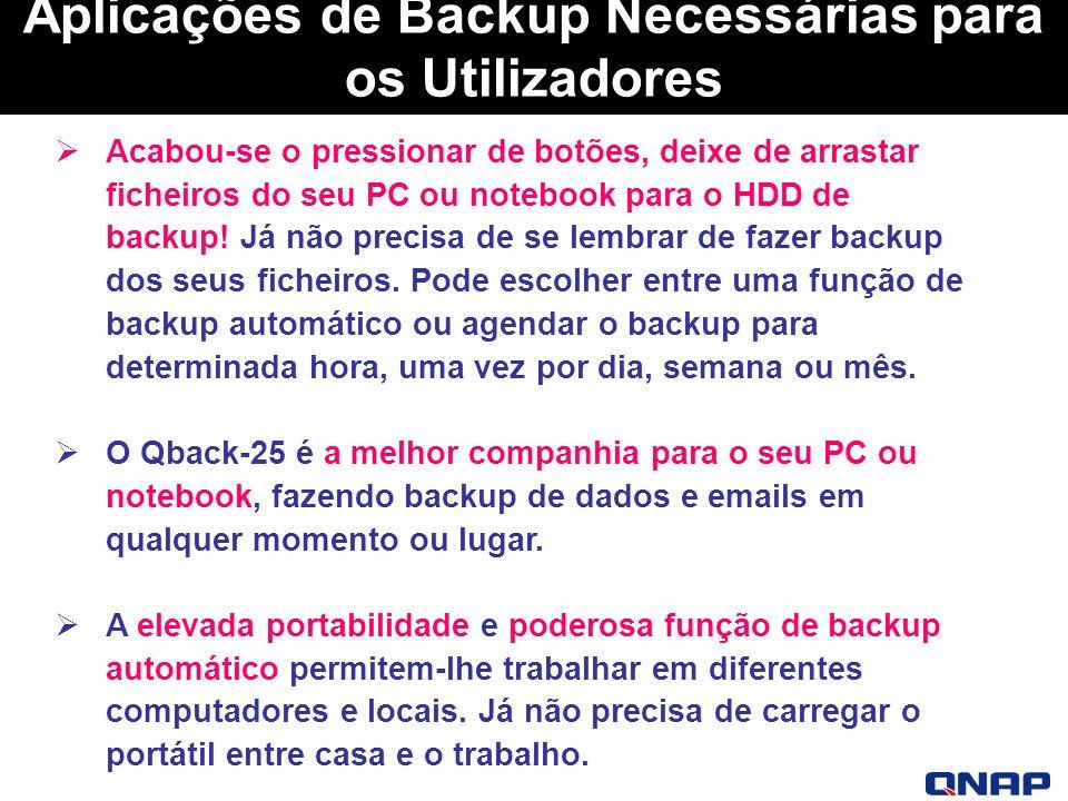 Aplicações de Backup Necessárias para os Utilizadores