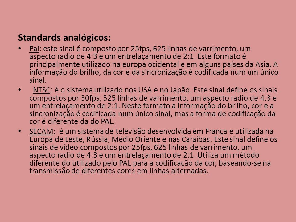 Standards analógicos: