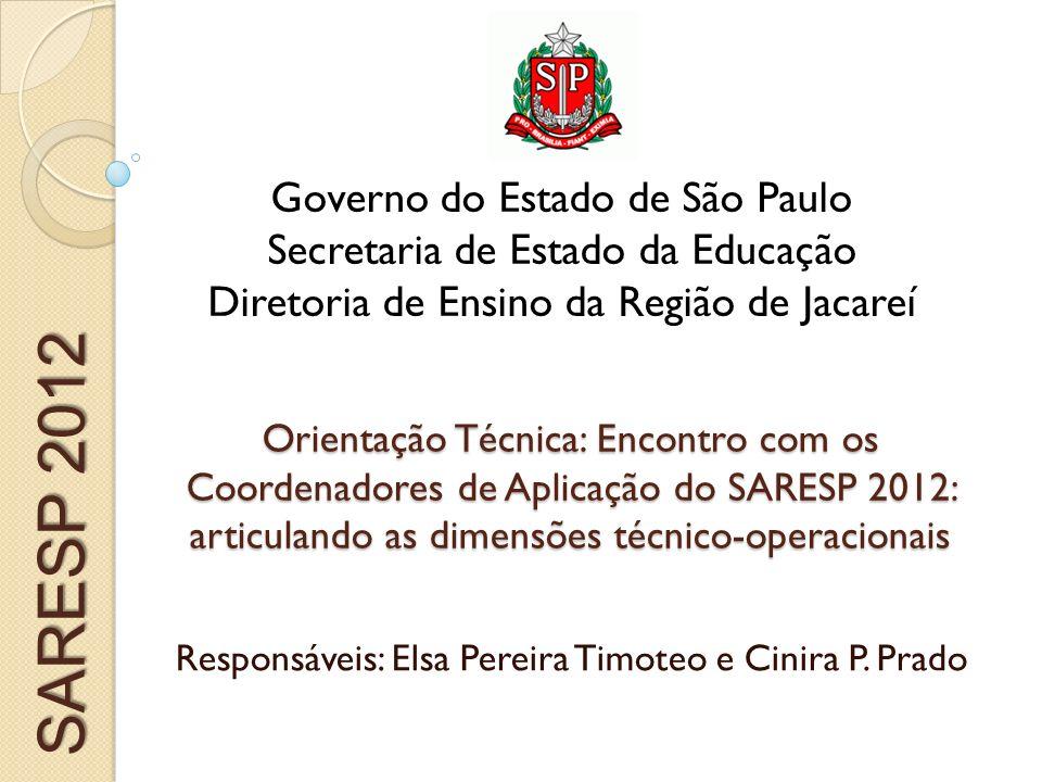 Responsáveis: Elsa Pereira Timoteo e Cinira P. Prado