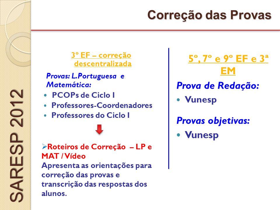 3º EF – correção descentralizada