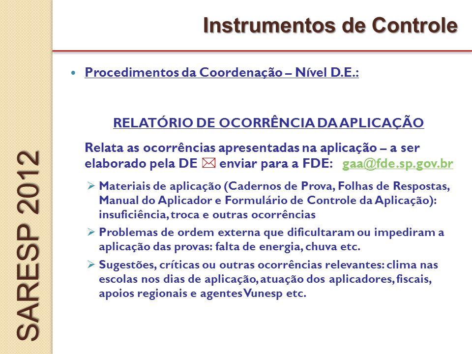 SARESP 2012 Instrumentos de Controle