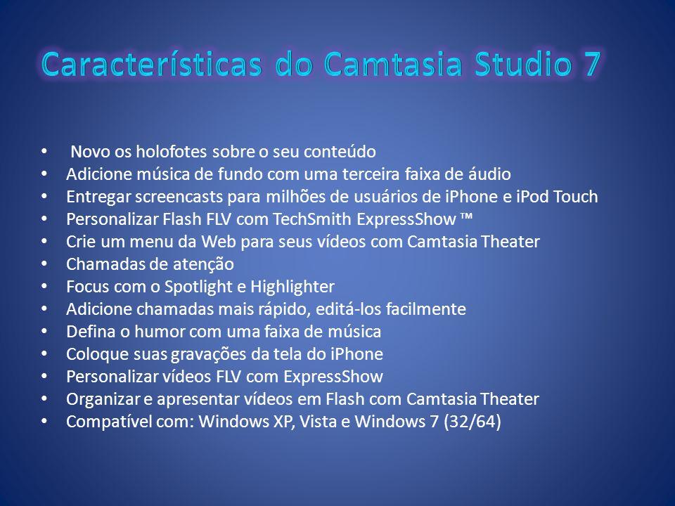 Características do Camtasia Studio 7