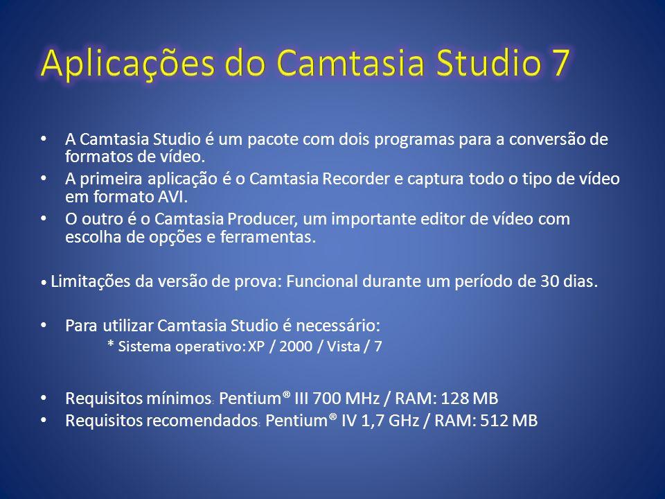 Aplicações do Camtasia Studio 7