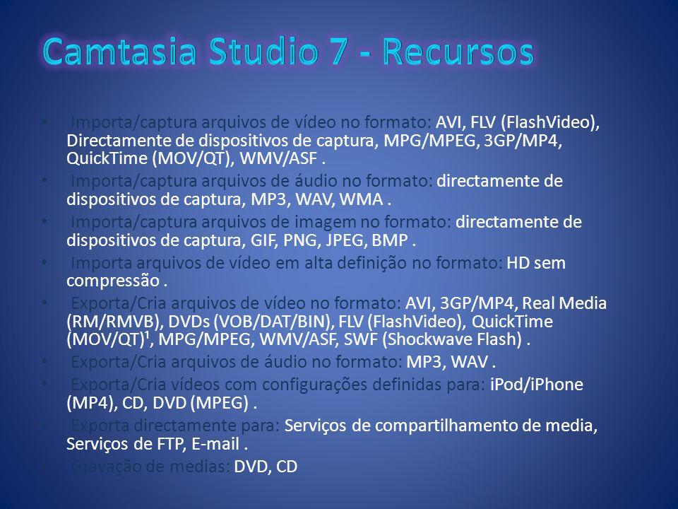 Camtasia Studio 7 - Recursos