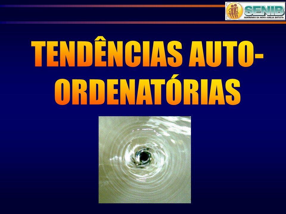 TENDÊNCIAS AUTO-ORDENATÓRIAS