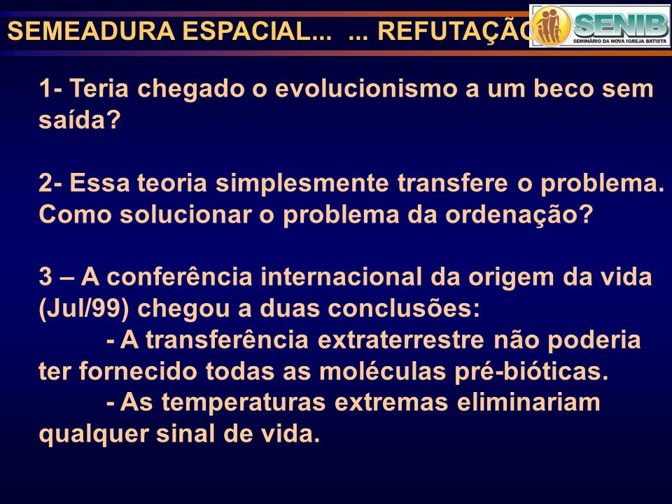 SEMEADURA ESPACIAL... ... REFUTAÇÃO