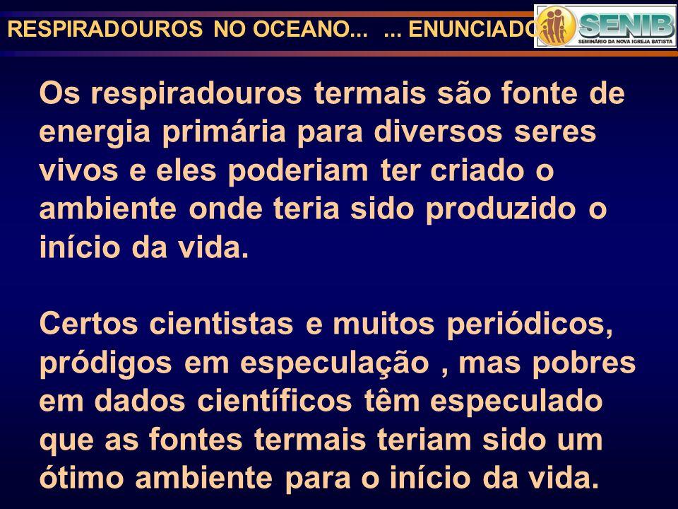RESPIRADOUROS NO OCEANO... ... ENUNCIADO