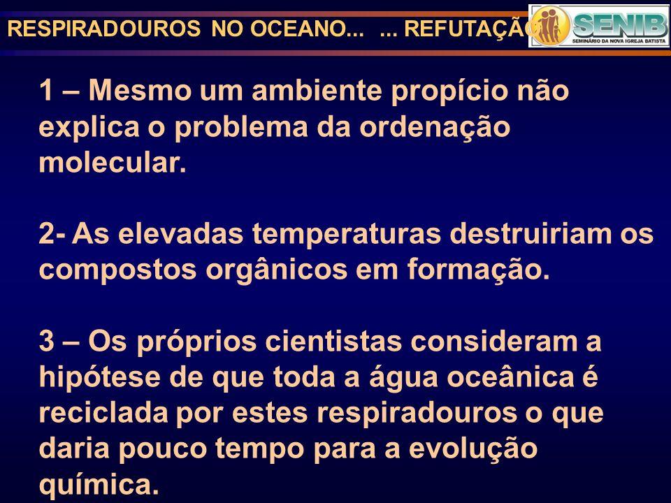 RESPIRADOUROS NO OCEANO... ... REFUTAÇÃO