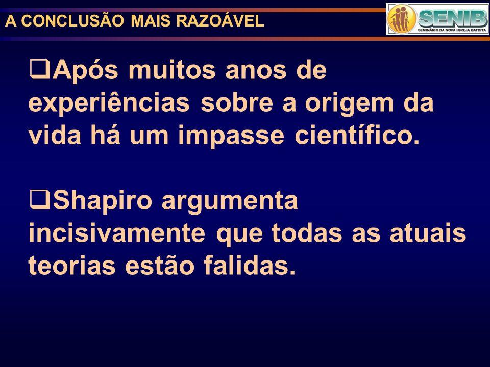 A CONCLUSÃO MAIS RAZOÁVEL