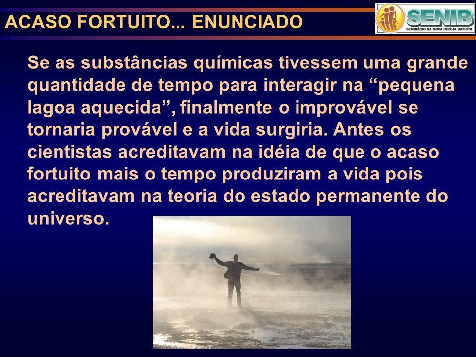 ACASO FORTUITO... ENUNCIADO