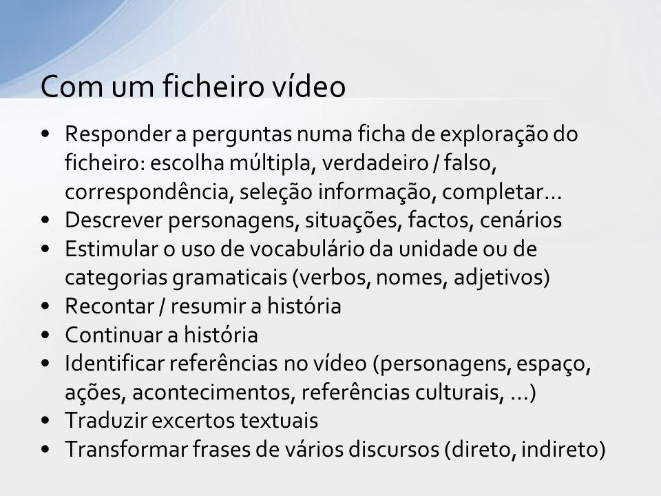 Com um ficheiro vídeo