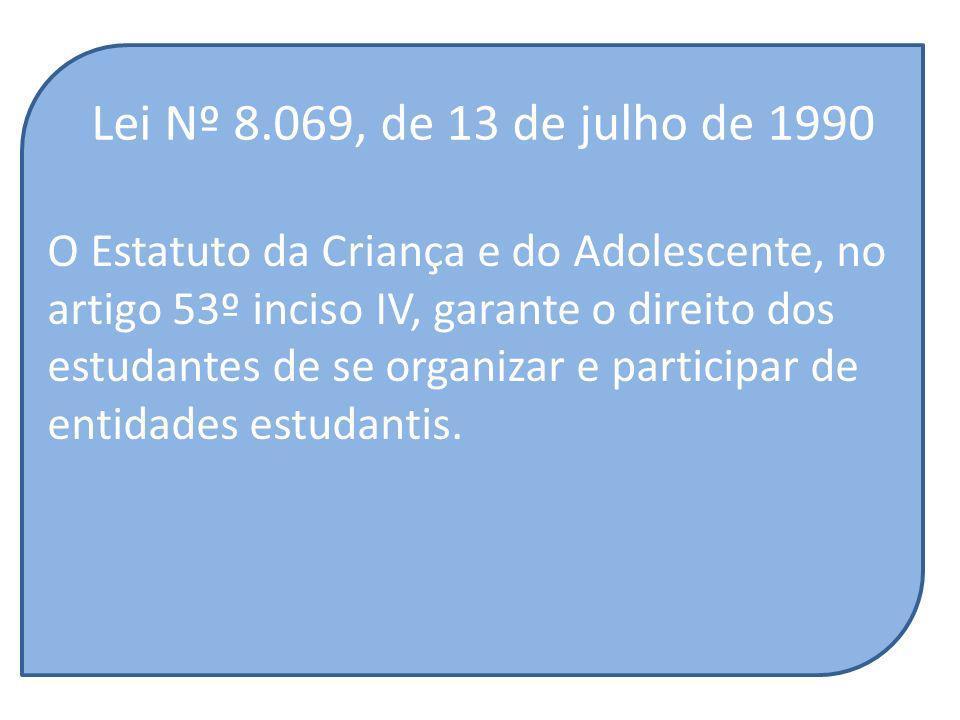 Lei Nº 8.069, de 13 de julho de 1990 O Estatuto da Criança e do Adolescente, no. artigo 53º inciso IV, garante o direito dos.