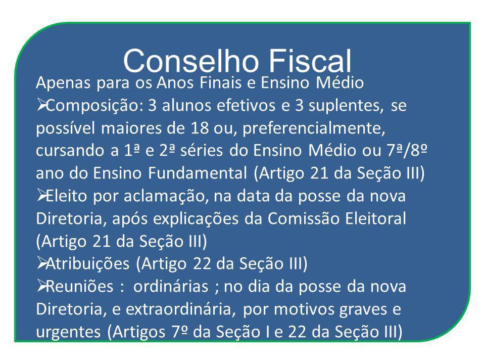 Conselho Fiscal Apenas para os Anos Finais e Ensino Médio
