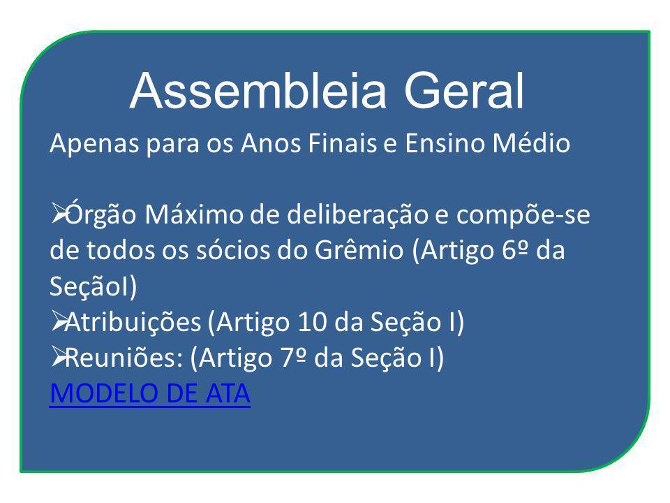 Assembleia Geral Apenas para os Anos Finais e Ensino Médio