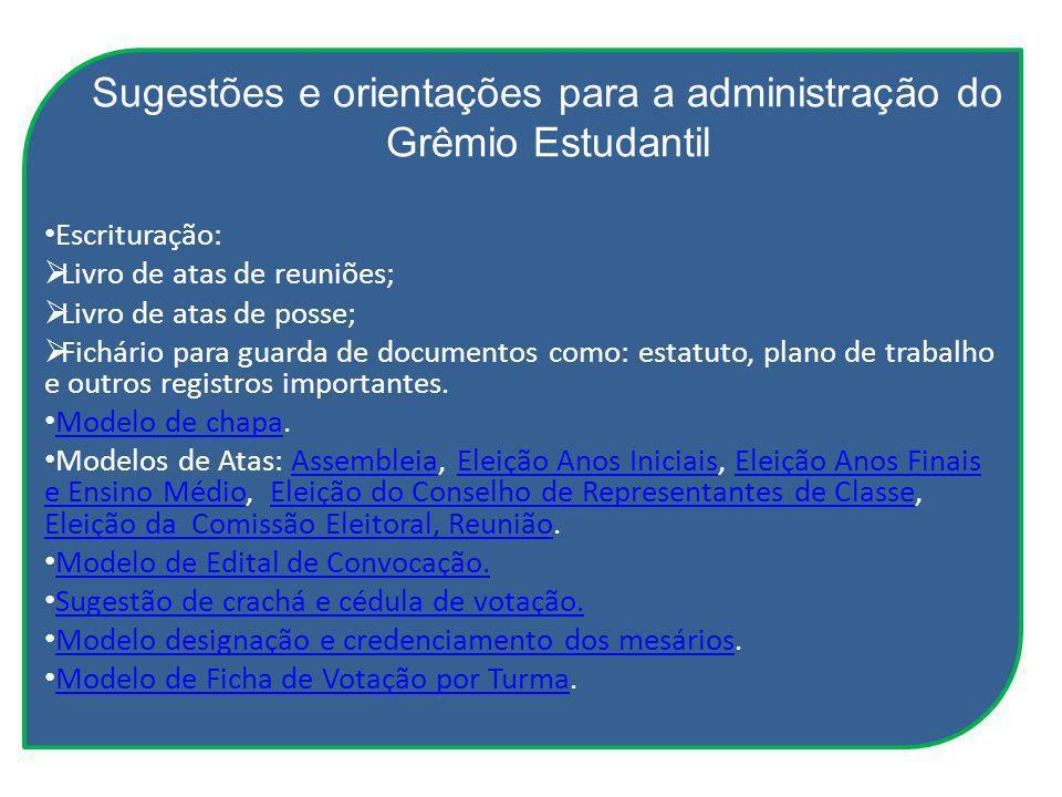 Sugestões e orientações para a administração do Grêmio Estudantil