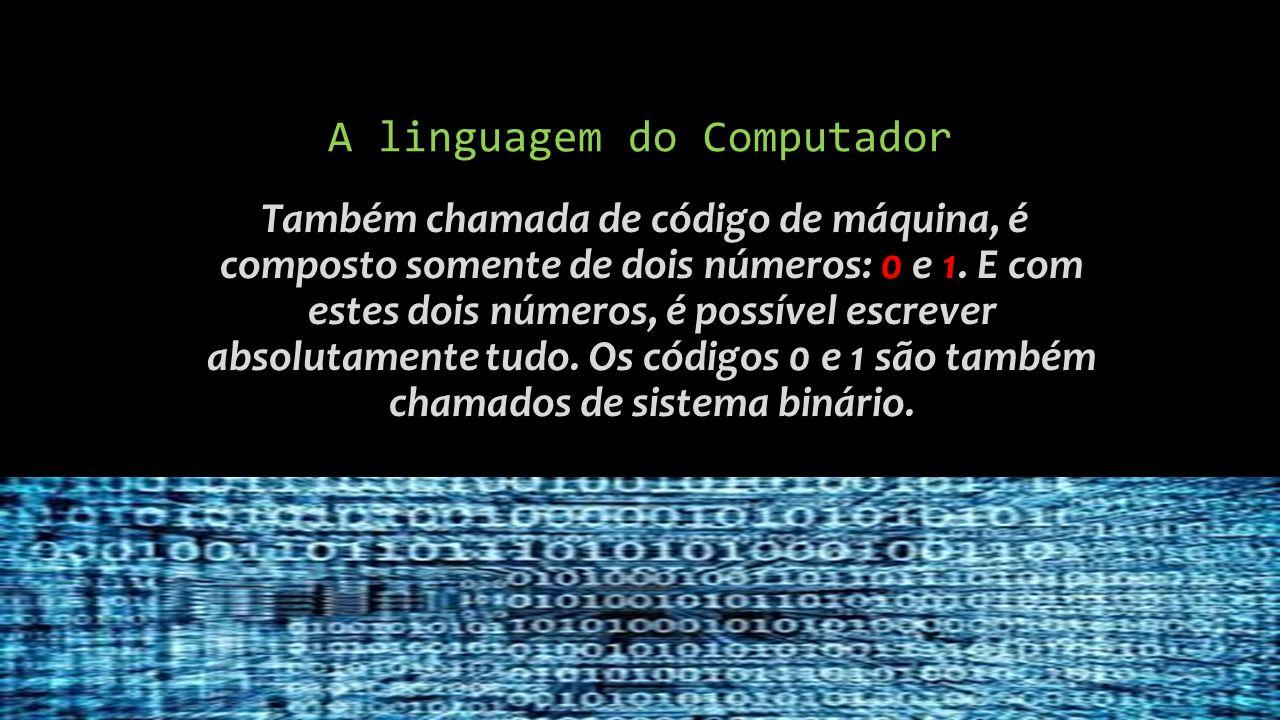 A linguagem do Computador