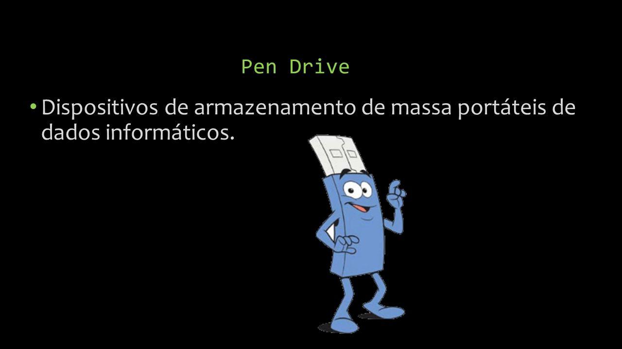 Pen Drive Dispositivos de armazenamento de massa portáteis de dados informáticos.