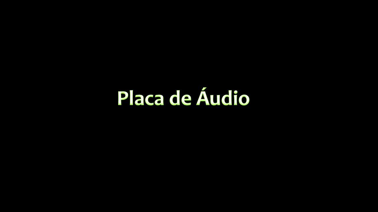 Placa de Áudio