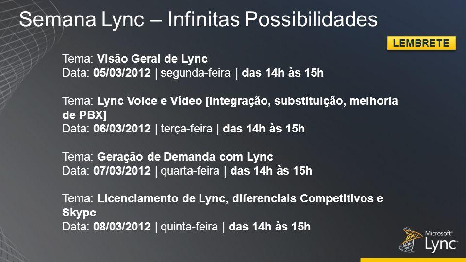 Semana Lync – Infinitas Possibilidades