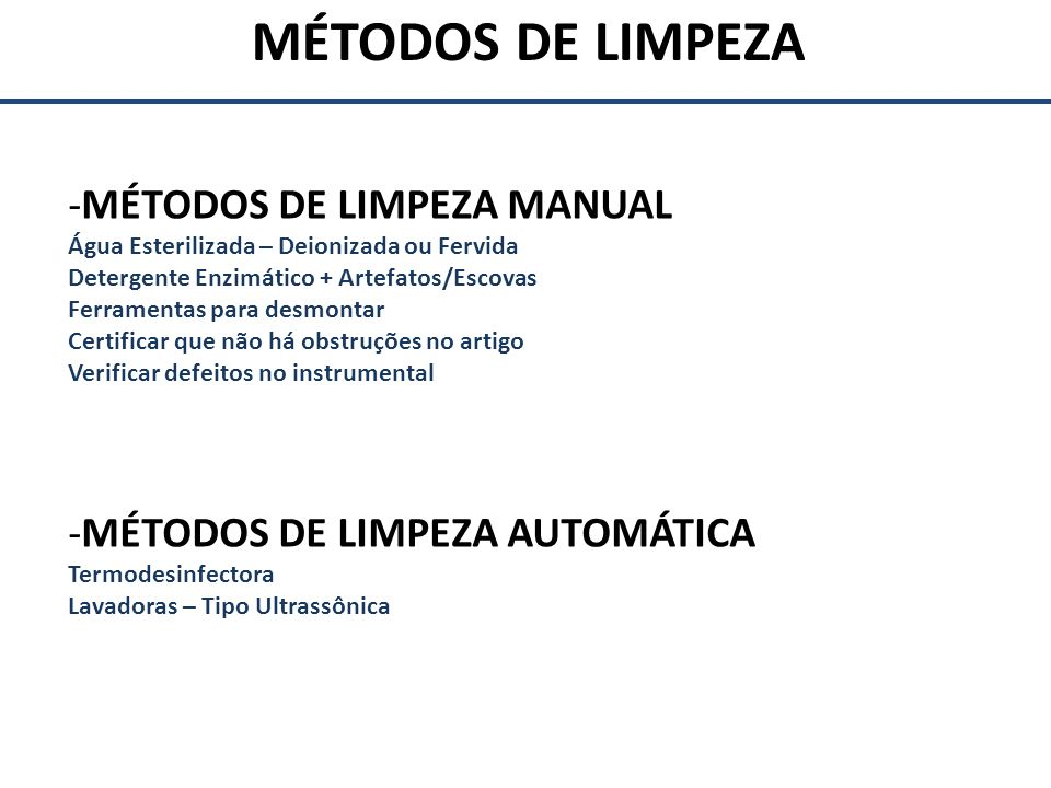MÉTODOS DE LIMPEZA MANUAL