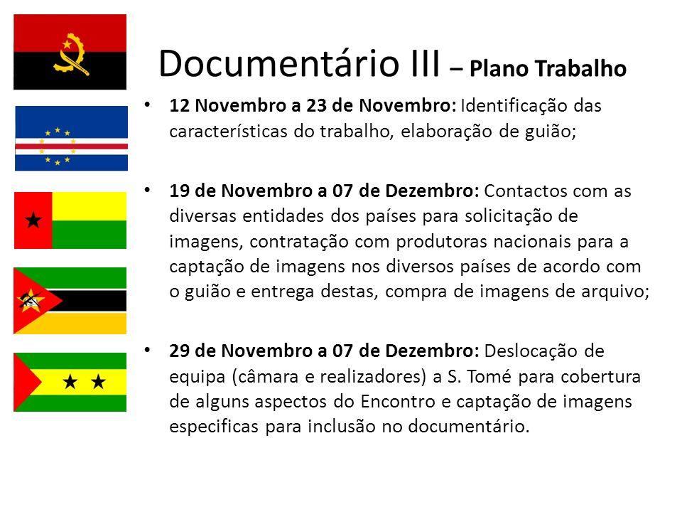 Documentário III – Plano Trabalho