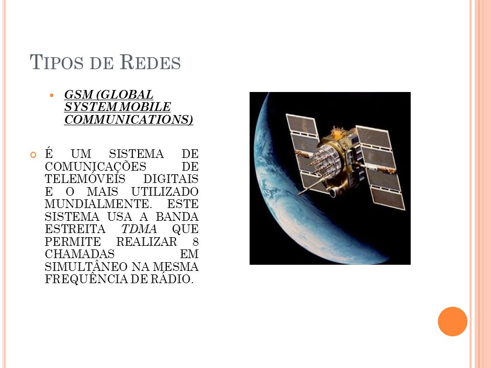Tipos de Redes GSM (Global System Mobile Communications)