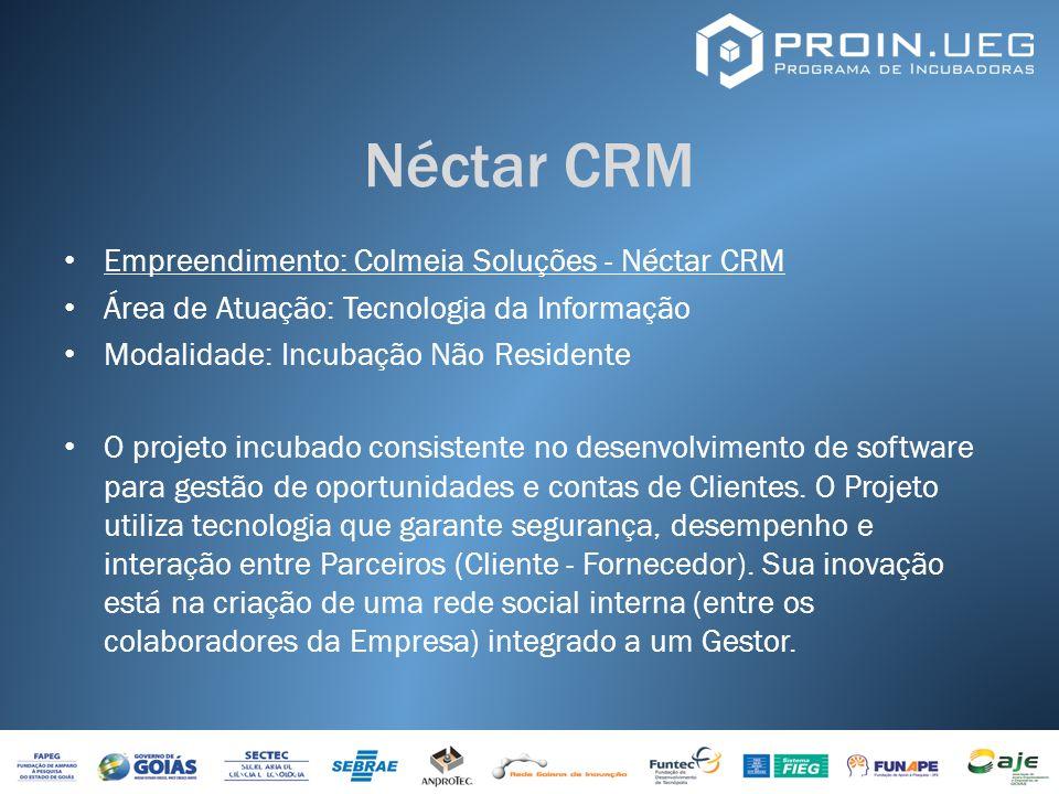 Néctar CRM Empreendimento: Colmeia Soluções - Néctar CRM