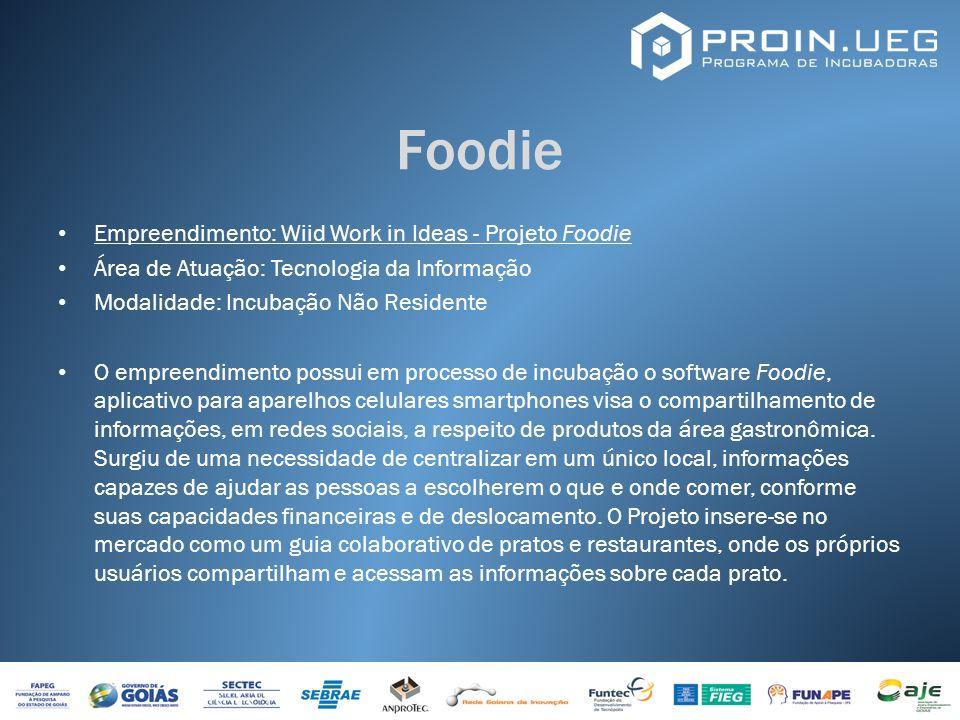 Foodie Empreendimento: Wiid Work in Ideas - Projeto Foodie