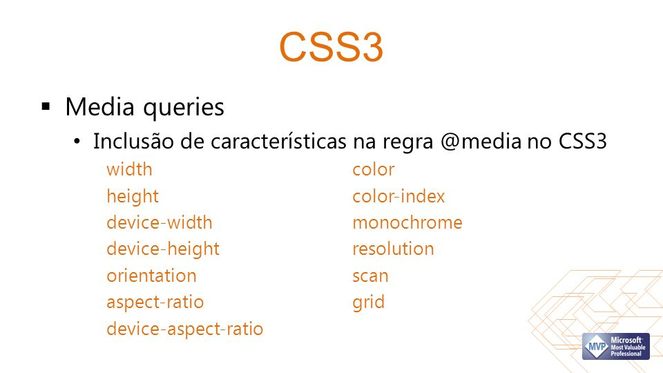 CSS3 Media queries Inclusão de características na regra @media no CSS3