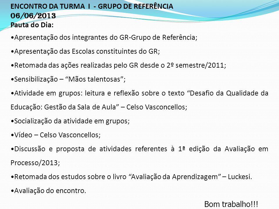 ENCONTRO DA TURMA I - GRUPO DE REFERÊNCIA