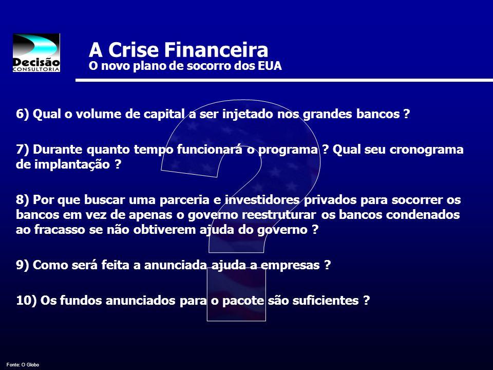 A Crise Financeira O novo plano de socorro dos EUA