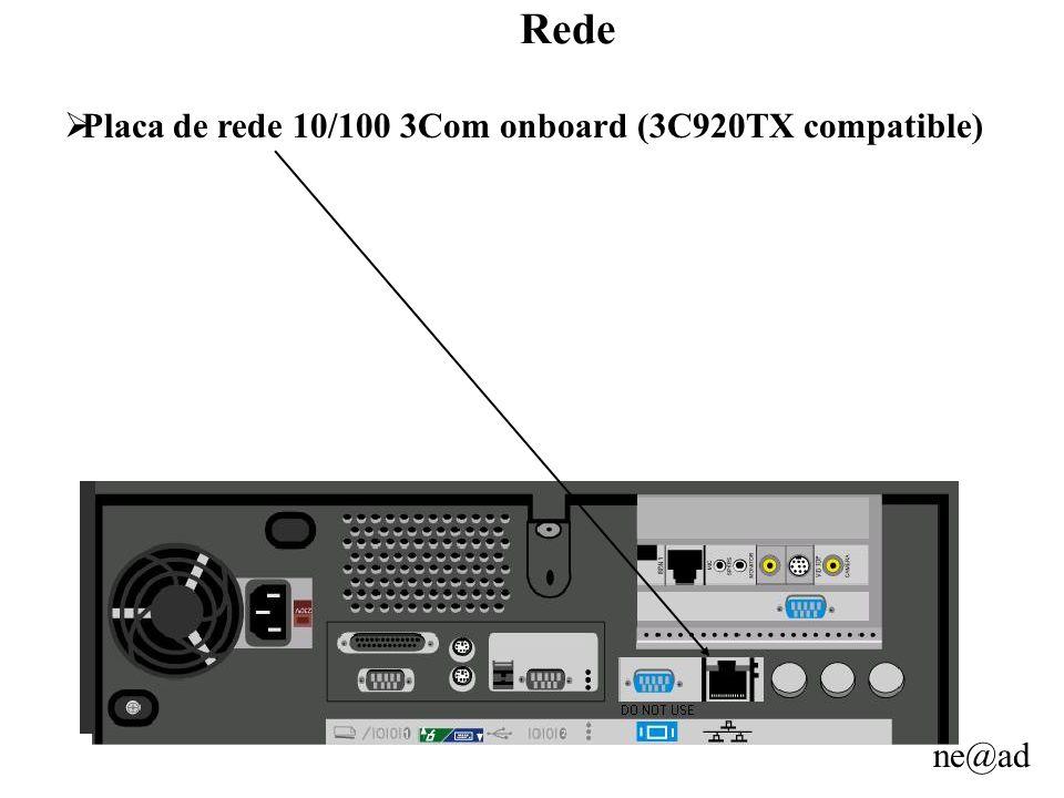 Rede Placa de rede 10/100 3Com onboard (3C920TX compatible)