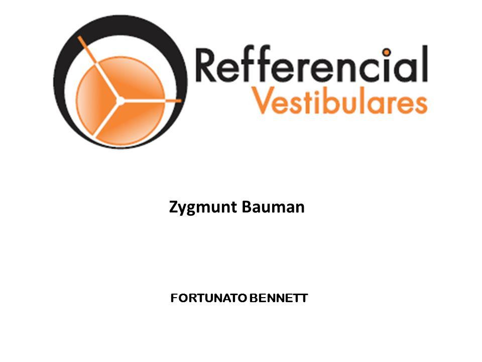 Zygmunt Bauman FORTUNATO BENNETT