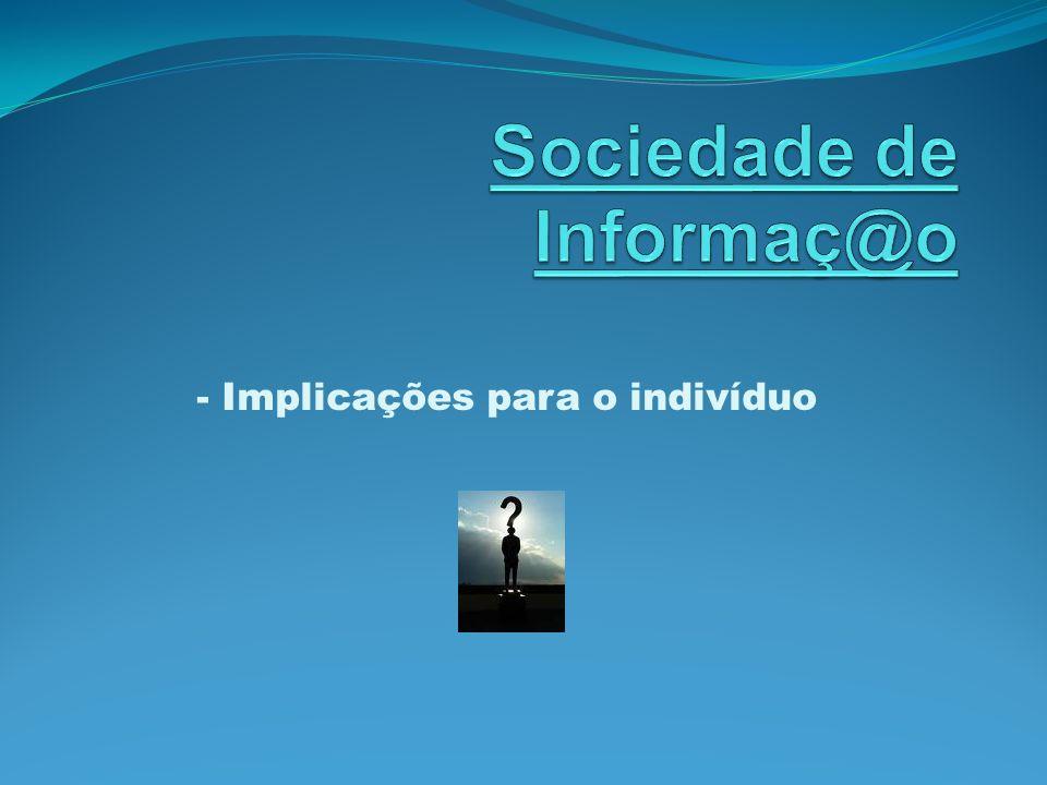 Sociedade de Informaç@o