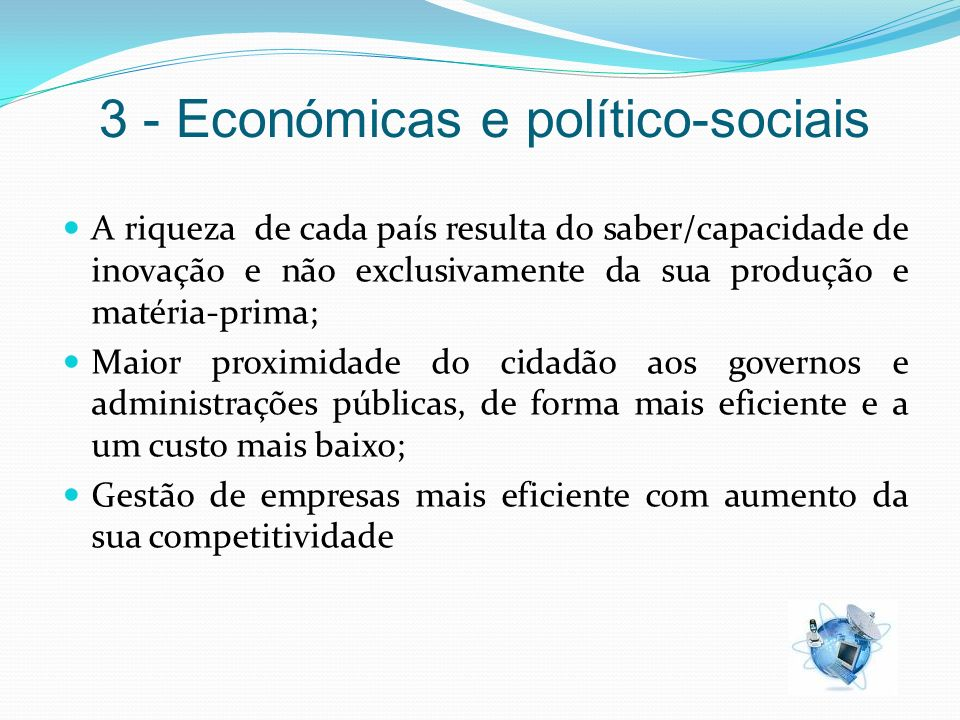 3 - Económicas e político-sociais