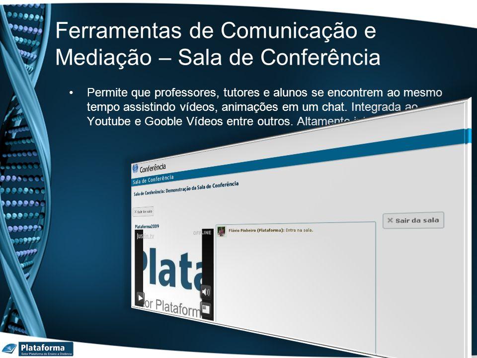 Ferramentas de Comunicação e Mediação – Sala de Conferência